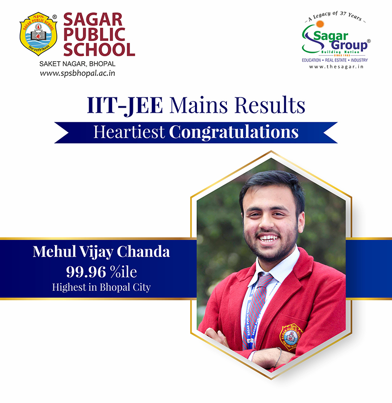 IIT-JEE Mains Result. Heartiest congratulations to Mehul Vijay Chanda for 99.96 percentile, highest in Bhopal city.